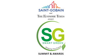 The Economic Times and Saint Gobain to address Sustainable Living in the 2nd Smart Green Summit and Awards this December