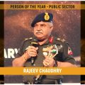 BRO Lt Gen Rajeev Chaudhry is CW Man of the Year – Public Sector